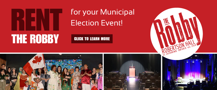 Rent The Robby for Niagara Municipal Election Events